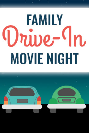 May Family Drive-In Movie Night